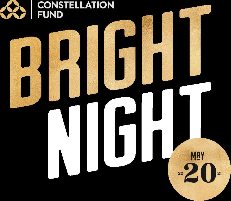 Constellation Fund presents Bright Night, May 20, 2021